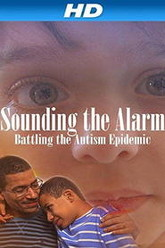 Sounding the Alarm: Battling the Autism Epidemic Trailer
