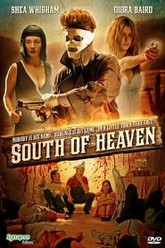 South of Heaven Trailer