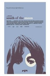 South of the Moon Trailer