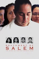 Southwest of Salem: The Story of the San Antonio Four Trailer