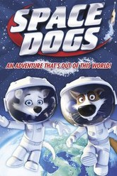 Space Dogs Trailer