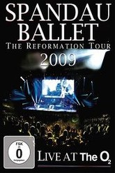 Spandau Ballet: The Reformation Tour 2009 - Live at the O2 Trailer