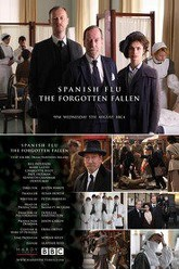 Spanish Flu: The Forgotten Fallen Trailer