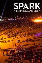 Spark: A Burning Man Story Trailer