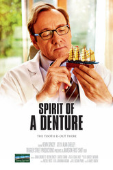 Spirit of a Denture Trailer