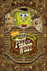 SpongeBob SquarePants Pest of the West Trailer
