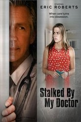 Stalked by My Doctor Trailer