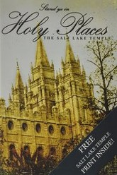 Stand ye in Holy Places: The Salt Lake Temple Trailer