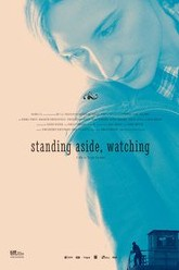 Standing Aside, Watching Trailer