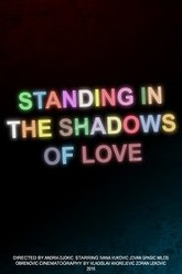 Standing in the Shadows of Love Trailer