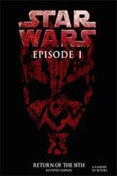 Star Wars: Episode I - Return of the Sith Trailer