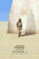 Star Wars: Episode I - The Phantom Menace Reconstructed Trailer