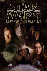 Star Wars: Rise of the Empire Trailer