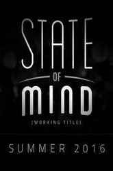 State of Mind (working title) Trailer