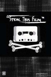 Steal This Film Trailer