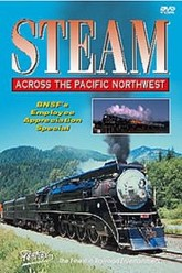 Steam Across the Pacific Northwest Trailer
