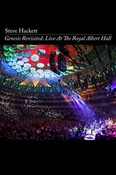 Steve Hackett - Genesis Revisited: Live at the Royal Albert Hall Trailer