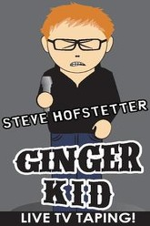 Steve Hofstetter: Ginger Kid Trailer