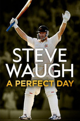 Steve Waugh: A Perfect Day Trailer