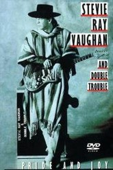 Stevie Ray Vaughan and Double Trouble: Pride and Joy Trailer