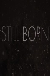 Still Born Trailer