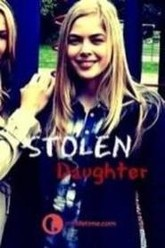 Stolen Daughter Trailer