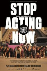 Stop Acting Now Trailer