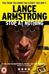 Stop at Nothing: The Lance Armstrong Story Trailer