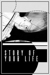 Story of Your Life Trailer