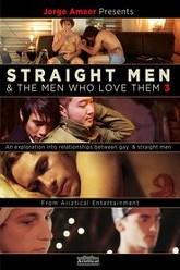 Straight Men and the Men Who Love Them 3 Trailer