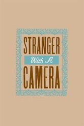Stranger with a Camera Trailer