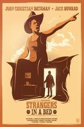 Strangers in a Bed Trailer