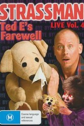 Strassman Live Vol. 4: Ted E's Farewell Trailer
