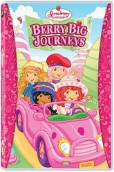 Strawberry Shortcake: Berry Big Journeys Trailer