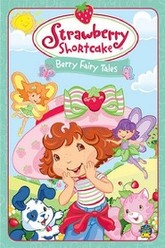 Strawberry Shortcake: Berry Fairy Tales Trailer