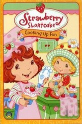 Strawberry Shortcake: Cooking Up Fun Trailer