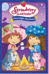 Strawberry Shortcake: Moonlight Mysteries Trailer