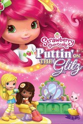 Strawberry Shortcake: Puttin' On the Glitz Trailer