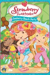 Strawberry Shortcake: Seaberry Beach Party Trailer
