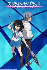 Strike The Blood Trailer