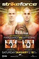 Strikeforce: Marquardt vs. Saffiedine Trailer