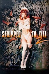 Stripped to Kill II: Live Girls Trailer