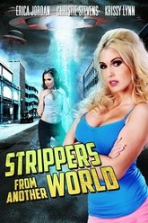 Strippers From Another World Trailer