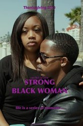 Strong Black Woman Trailer