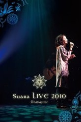 Suara LIVE 2010 ~Song Beginnings~ Trailer