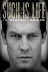 Such Is Life - The Troubled Times Of Ben Cousins Trailer