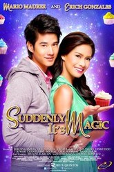 Suddenly It's Magic Trailer