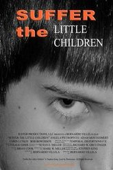 Suffer the Little Children Trailer