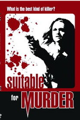 Suitable for Murder Trailer