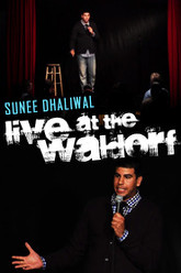 Sunee Dhaliwal - Live at the Waldorf Trailer